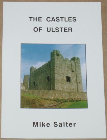 The Castles of Ulster, by Mike Salter